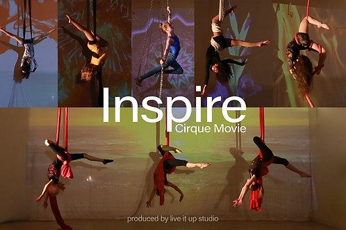 Inspire Cirque Movie