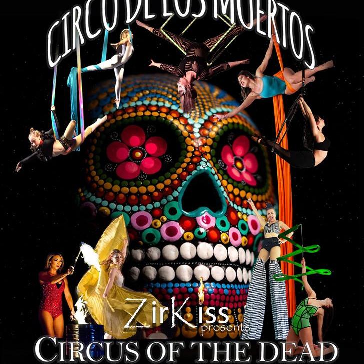 Cirque De Los Muertos  Family Cirque Show