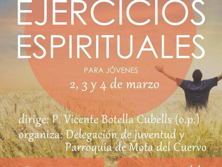 De ejercicios espirituales...