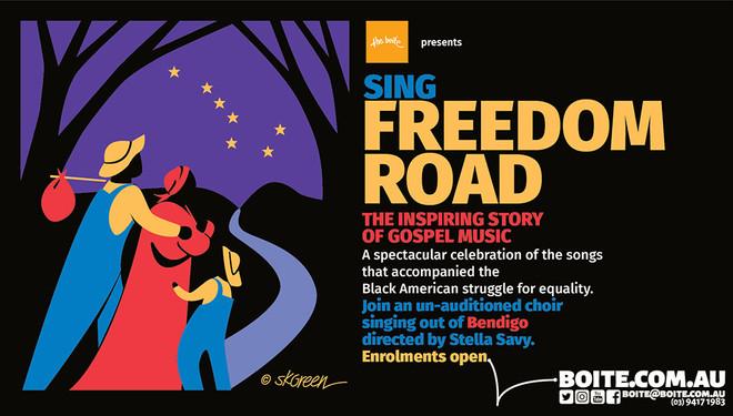 Sing Freedom Road in Bendigo