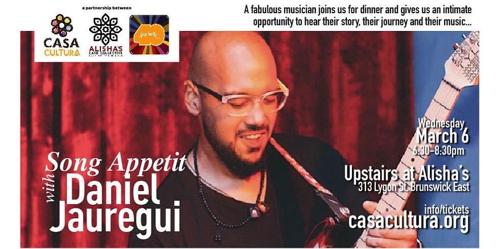 Song Appetit with Daniel Jauregui