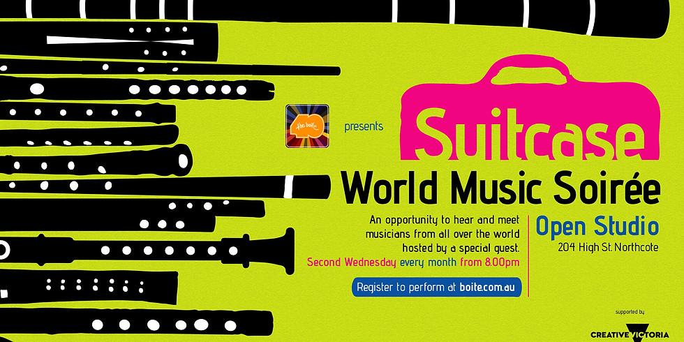 Suitcase: World Music Soirée #4