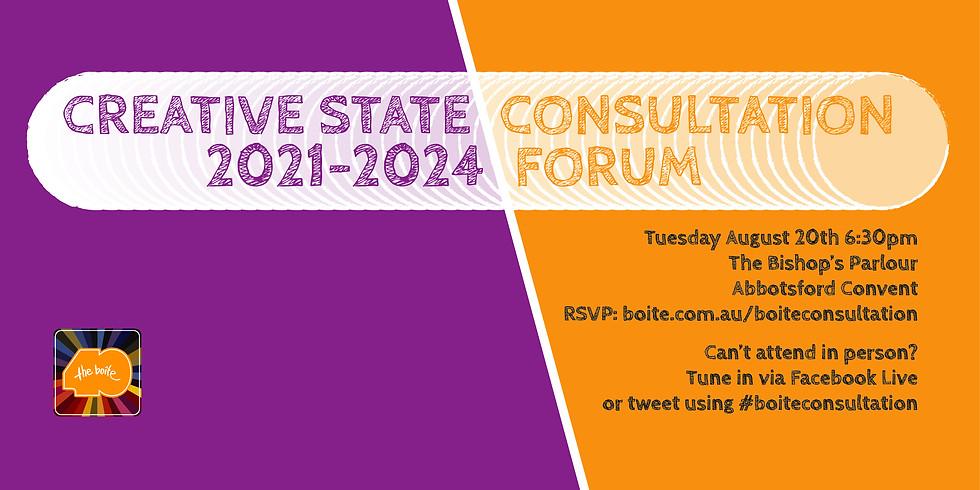 Creative State 2021-2024 Consultation Forum