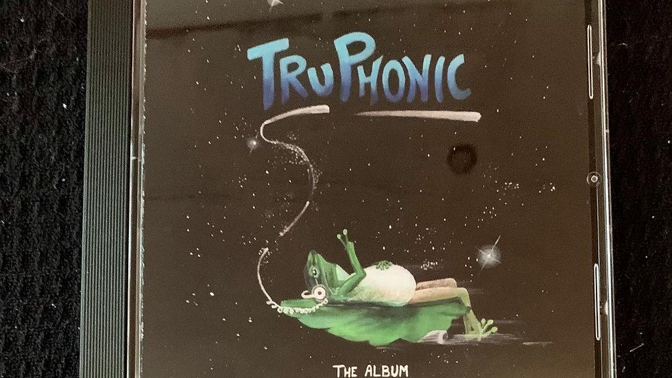 """Tru Phonic; The Album"" on CD"