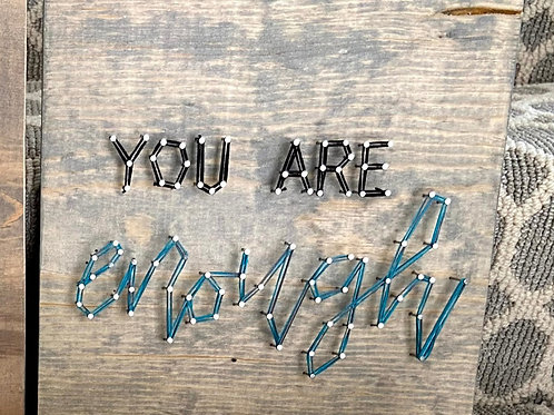 'You Are Enough' String Art Sample