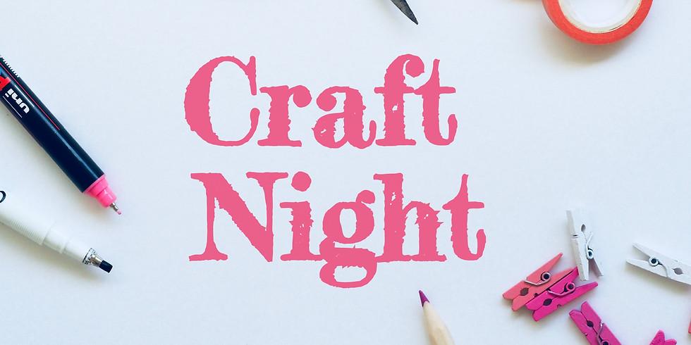 Craft Night 8JUN