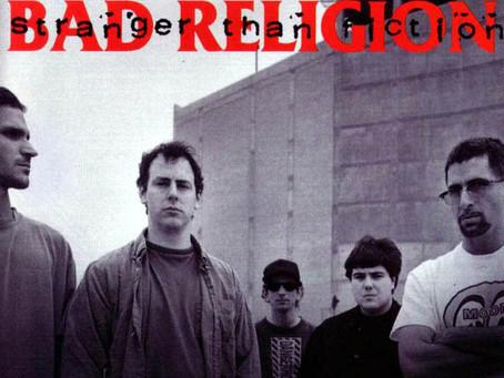 25 años del Stranger Than Fiction de BAD RELIGION