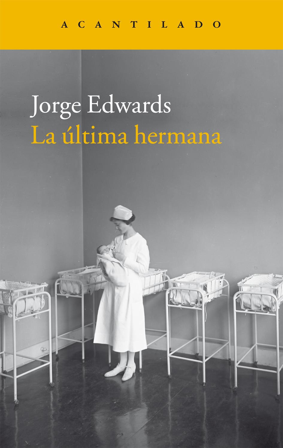 La última hermana, Jorge Edwards