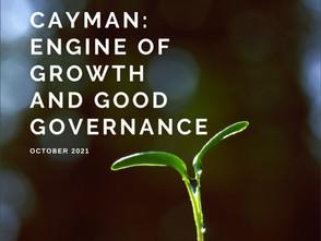 Cayman: Engine of Growth and Good Governance