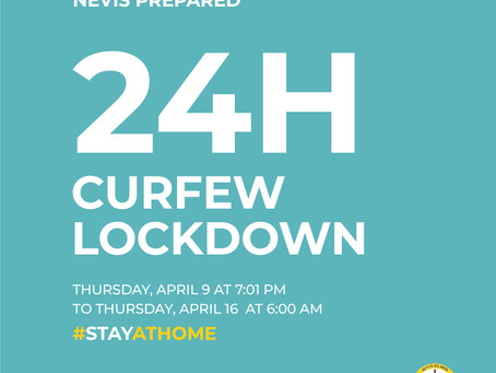 24H Curfew - Stay at Home Nevis