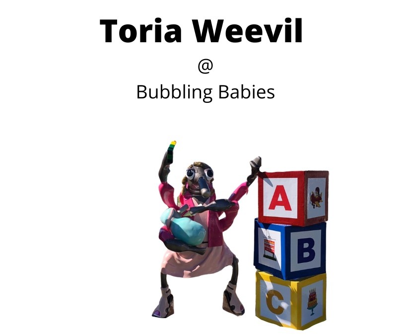 Toria Weevil @ Bubbling Babies