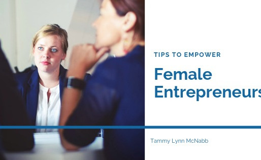 Tips to Empower Female Entrepreneurs