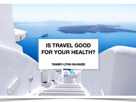 Is travel good for your health?