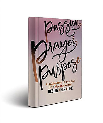 Passion, Prayer, Purpose. THE BOOK