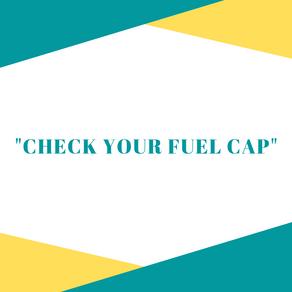 Check Your Fuel Cap