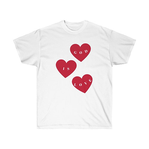 GOD IS LOVE Encouragement Shirt