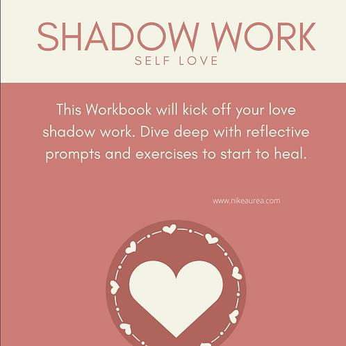 Shadow Work: Self Love Work Book