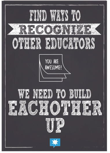 Find Ways to recognize other educators.j