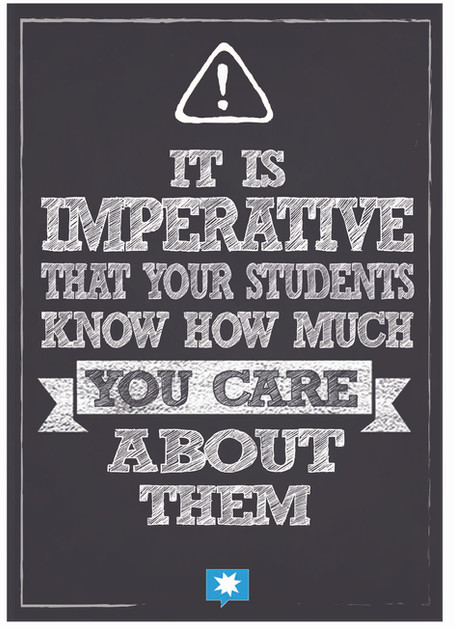 It is imperative that your students know