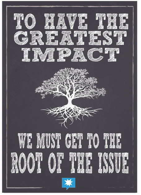 To have the greast impact we must get to
