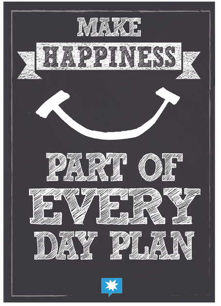 Make Happiness part of every dayplan.jpg