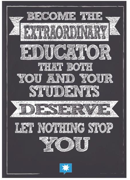 Become the extraordinary teacher you des