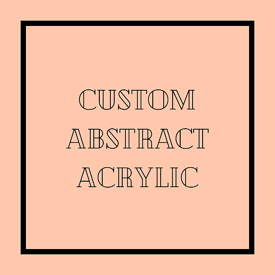 Custom Abstract Acrylic Art