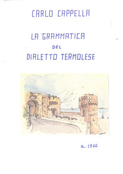 LA GRAMMATICA DEL DIALETTO TERMOLESE