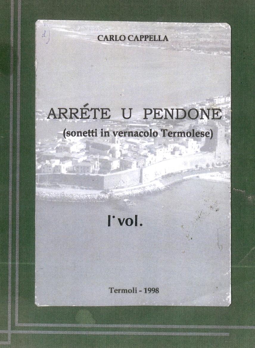 ARRETE 'U PENDONE (VOL. I ) - 1998