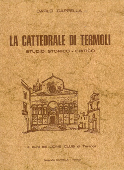LA CATTEDRALE DI TERMOLI - 1976