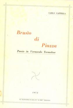 BRUSIO DI PIAZZA - 1972