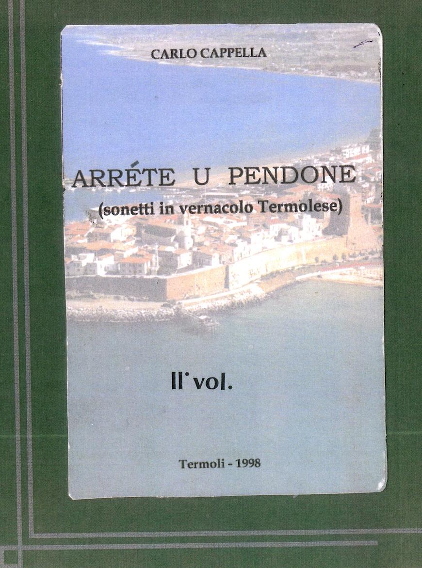 ARRETE 'U PENDONE (VOL. II) - 1998