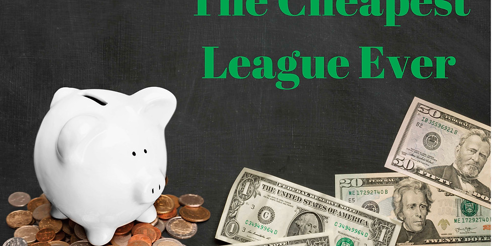 The Cheapest League Ever