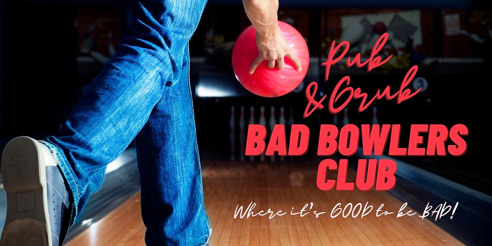 Pub & Grub Bad Bowlers Club