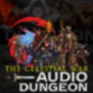 Audio Dungeon THE CELESTIAL WAR LIBSYN S