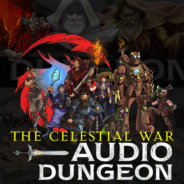 Audio Dungeon THE CELESTIAL WAR LIBSYN S