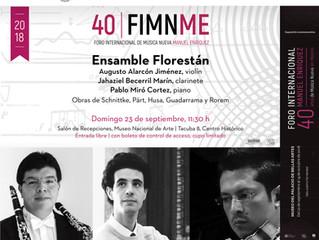 XL Foro Internacional de Música Nueva Manuel Enríquez | 23 de septiembre 2018 | Ensamble Florestán