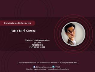 Recital de piano | 16 de noviembre 2018 | Biblioteca Vasconcelos, CDMX