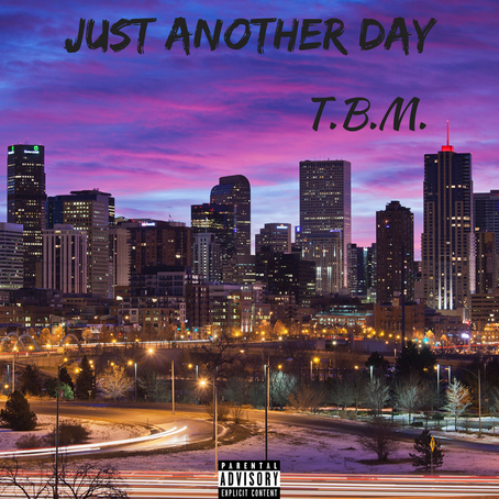 KingTBM67 - Just Another Day