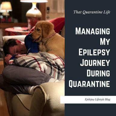 Managing My Epilepsy Journey While In Quarantine