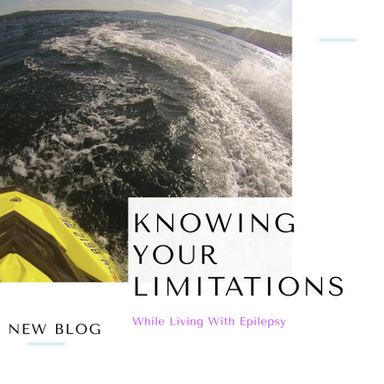 Knowing Your Limitations While Living With Epilepsy