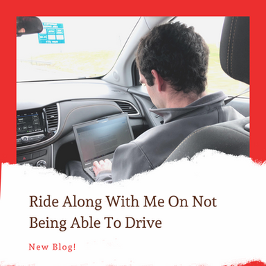 Ride Along With Me On Not Being Able To Drive