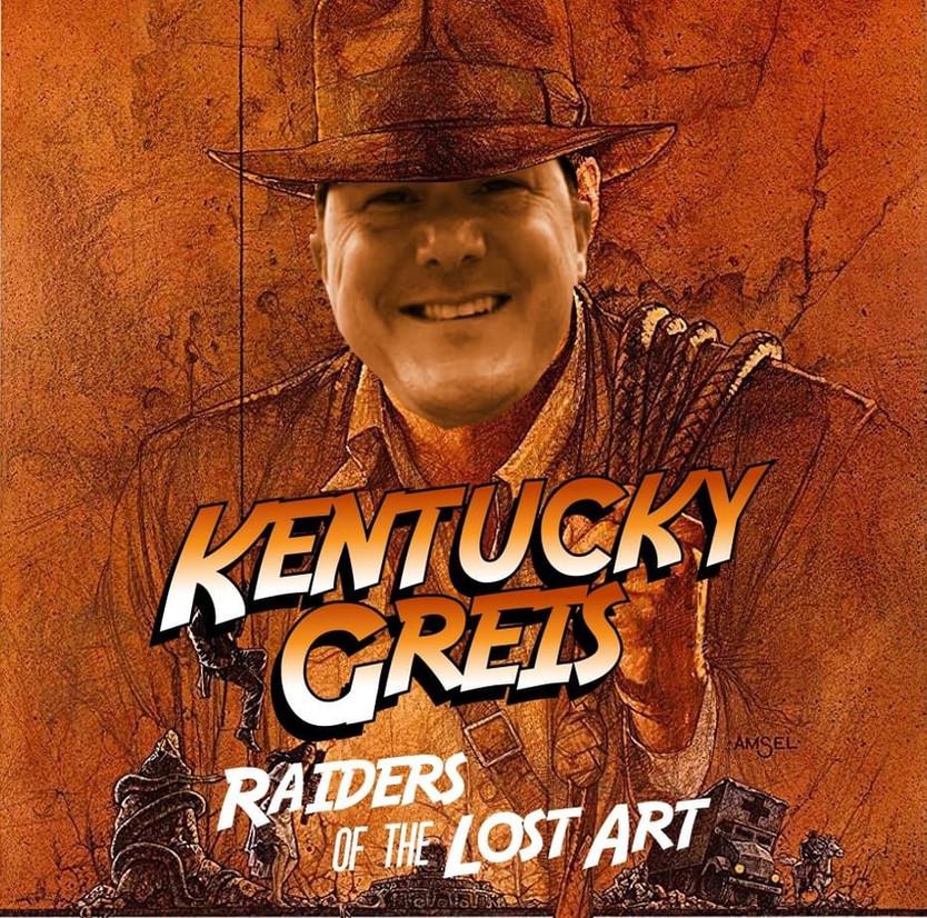 Not Indiana Jones; Kentucky Greis