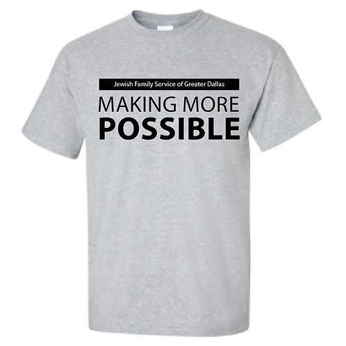 Making More Possible Shirt
