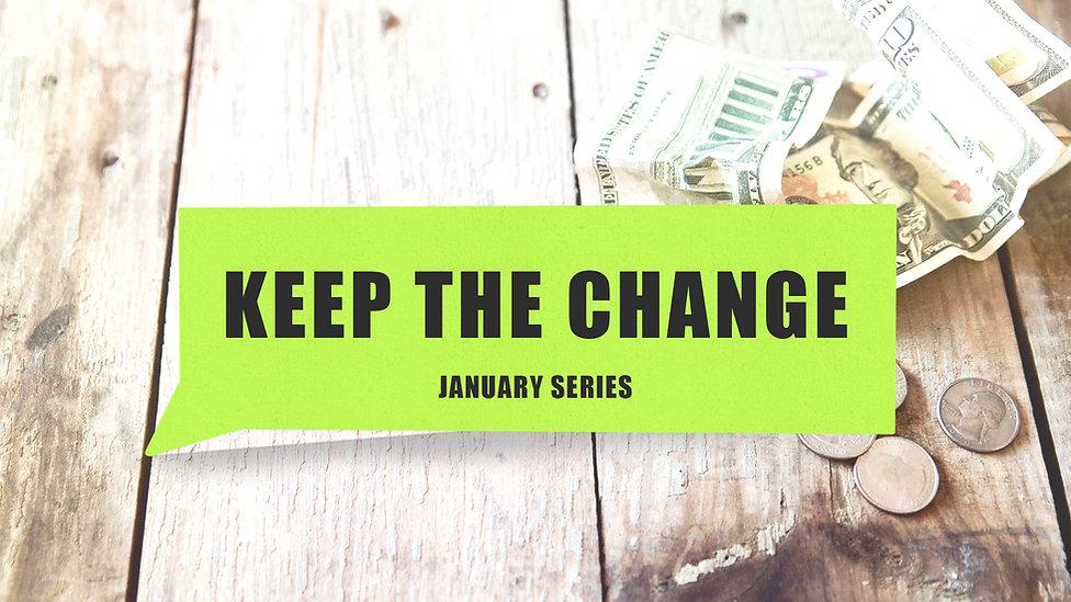 Keep the Change - MS.jpg
