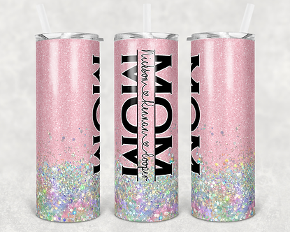 Pink Split Mom Tumbler Add Your Own Names