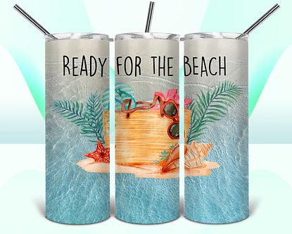 Ready For the Beach Tumbler