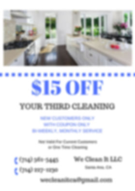 $15 Off your Third Cleaning We Clean It LLC Santa Ana, CA