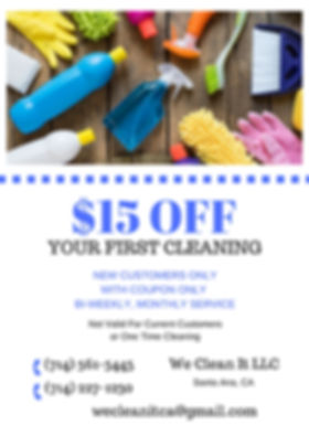 $15 Off your First Cleaning We Clean It LLC Santa Ana, CA