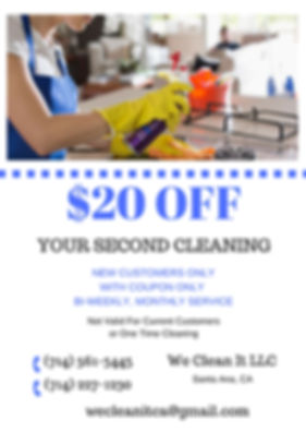 $20 Off your Second Cleaning We Clean It LLC Santa Ana, CA